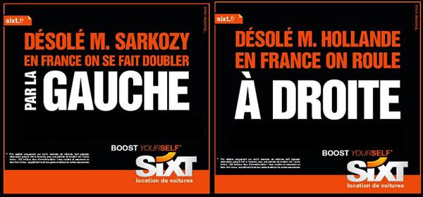 Publicité du loueur de voiture Sixt durant la dernière présidentielle française